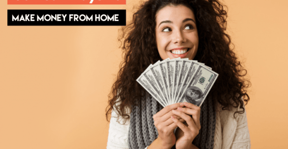 36 Real Ways to Make Money from Home