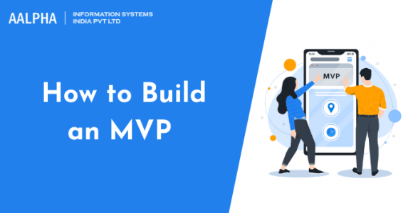 How to Build an MVP in 2021