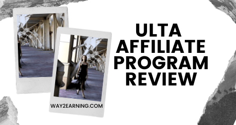 Ulta Affiliate Program Review (2021): (Top Beauty Brand)