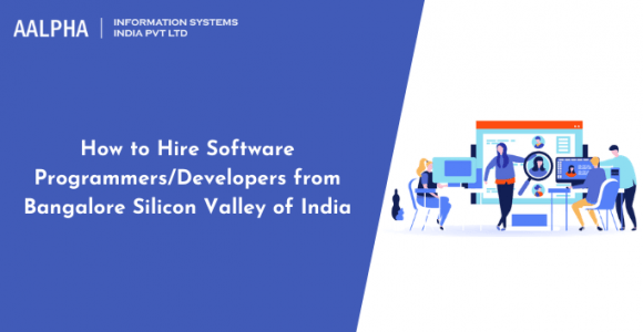 How to Hire Software Programmers/Developers from Bangalore, The Silicon Valley of India