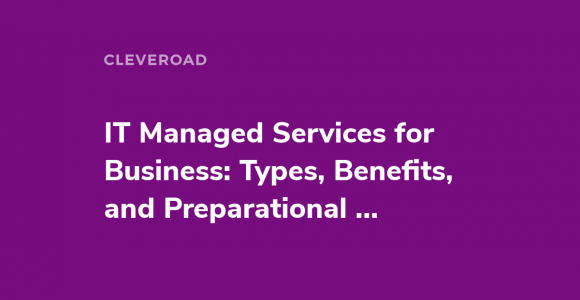 What Is Managed IT Services and How Can You Use Them