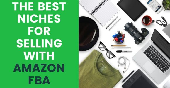 The best niches for selling with Amazon FBA