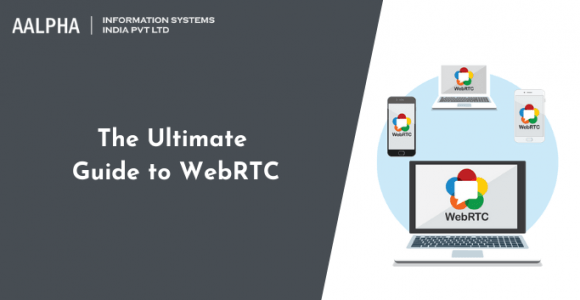 The Ultimate Guide to WebRTC
