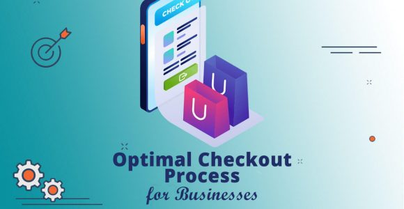 Optimal Checkout Process for Businesses