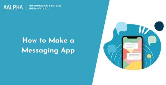 How to Make a Messaging App in 2021