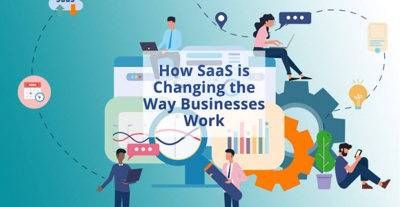 How SaaS is Changing the Way Businesses Work | SubscriptionFlow