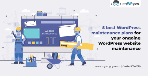 5 Best WordPress Maintenance Plans for your ongoing WordPress website maintenance