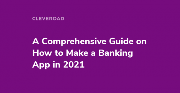 An extensive guide on how to make a banking app