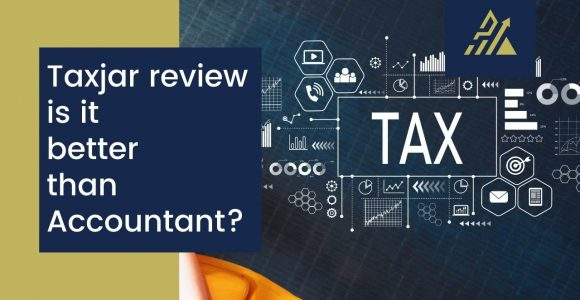 TaxJar Review – Is it better than Accountant?