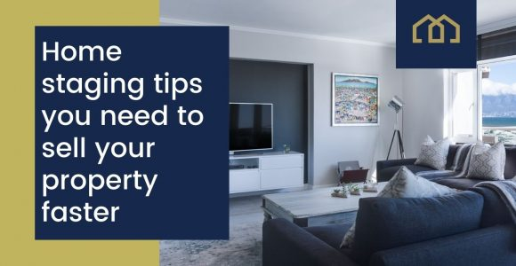 Home staging tips you need to sell your property faster
