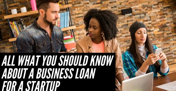 Everything that you should know about a business loan for a startup if you are a SaaS owner