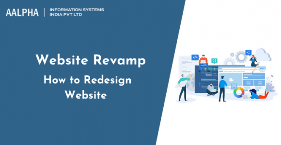 Website Revamp: How to Redesign Website in 2021