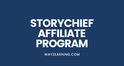 StoryChief Affiliate Program: Promote And Earn Decent Cash