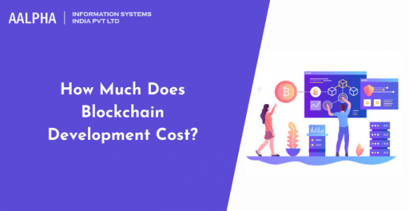 How much does Blockchain Development Cost?