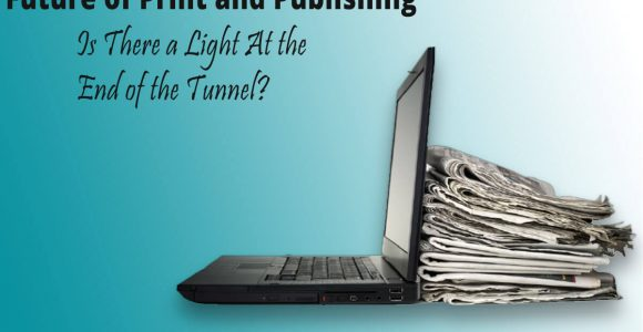 The Future of Print and Publishing