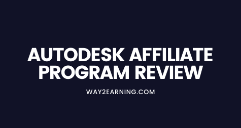 Autodesk Affiliate Program Review 2021: Promote & Earn Cash