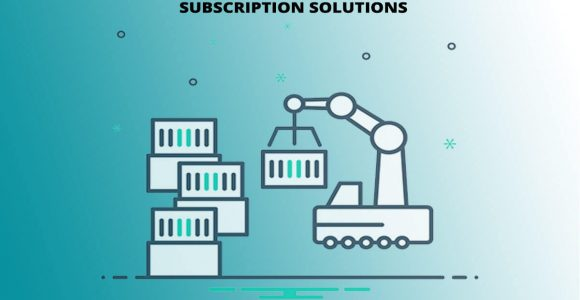 This is How Manufacturing Industry Is Carving and Scaling Subscription Solutions