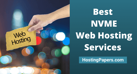 Best NVME Web Hosting Services to Increase Page Speed in 2021
