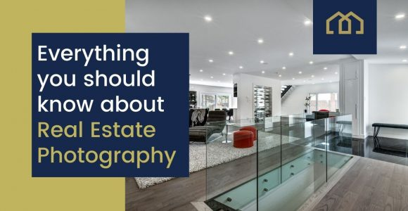 Everything you should know about Real Estate Photography