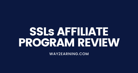SSLs Affiliate Program Review (2021): Promote And Earn Cash
