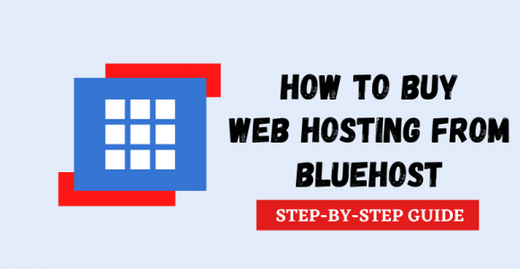 How To Buy Hosting From Bluehost | 7 Simple Steps (2021)