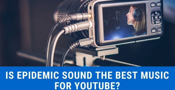 Epidemic Sound Review – Is Epidemic Sound the best music for YouTube in 2021?