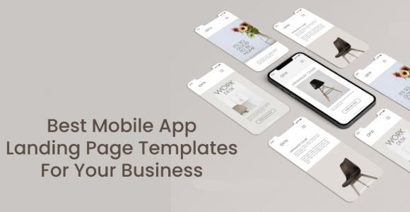 Best Mobile App Landing Page Templates For Your Business