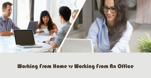 Working From Home vs Working From An Office