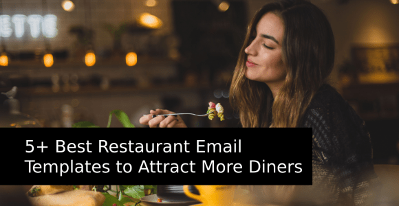 5+ Best Restaurant Email Templates to Attract More Diners