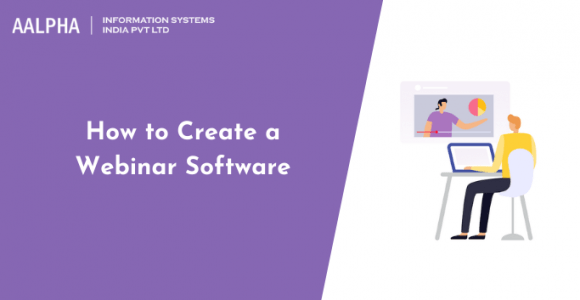 How to Create a Webinar Software in 2021