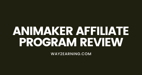 Animaker Affiliate Program: Recommend And Earn