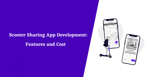 Scooter Sharing App Development: Features and Cost
