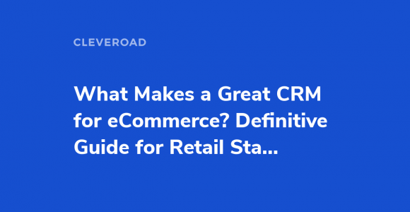 CRM and eCommerce