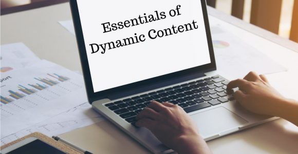 5 Essentials of Dynamic Content for Smarter B2B Marketing – Valasys Media