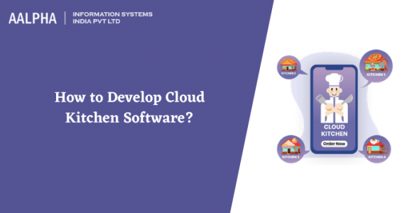 How to Develop Cloud Kitchen Software?