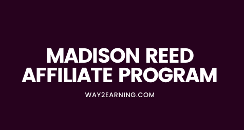 Madison Reed Affiliate Program: Join And Earn Cash