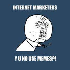 Why Meme Marketing in SMM is a Great Idea