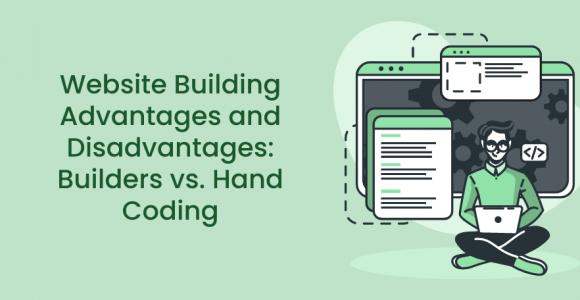 Website Building Advantages and Disadvantages: Builders Vs. Hand Coding – Premio
