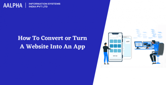 How To Turn or Convert A Website Into An App