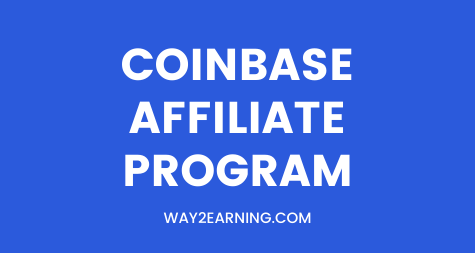 Coinbase Affiliate Program (2021): Join And Earn Cash