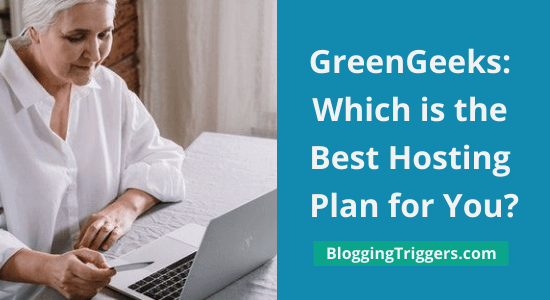 GreenGeeks: Which is the Best Hosting Plan for You?