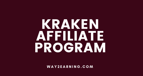 Kraken Affiliate Program: Join And Earn Up To $1000 Per Lead