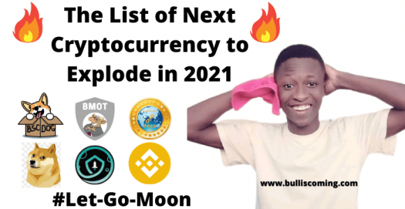 Complete List Of Next Cryptocurrency To Explode In 2021 » Bull Market