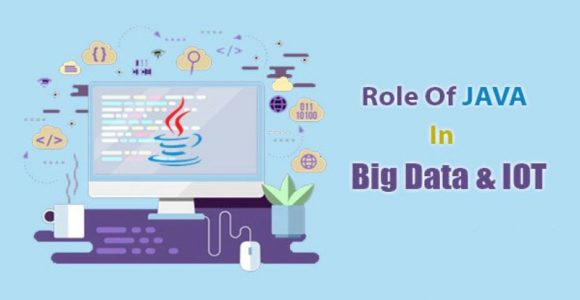 How Java Plays An Evolutionary Role For Big Data And The IoT?