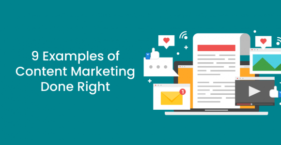 9 Examples of Content Marketing Done Right – Premio