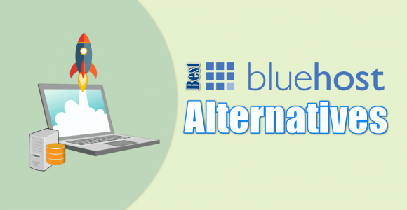 Best Bluehost Alternatives 2021 For Better security (Trusted)