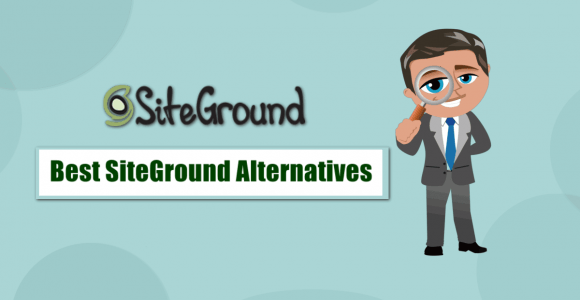 10 Best SiteGround Alternatives and competitors in 2021