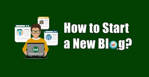 How to Start a Blog from Scratch within 30 minutes in 2021?