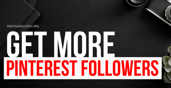 9 Best Ways to Get More Followers on Pinterest Fast in 2021.