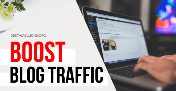 7 Proven Strategies to Boost Blog Traffic by 1000%+ or More.